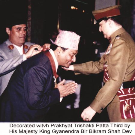Decorated with Prakhyat Trishakti Patta Third by His Majesty King Gyanendra Bir Bikram Shah Dev