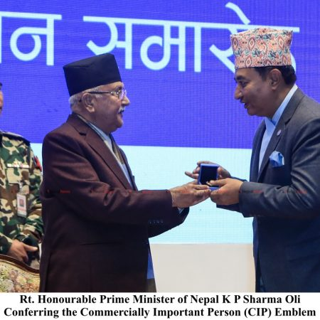 Rt. Honourable Prime Minister of Nepal K P Sharma Oli Conferring the Commercially Important Person (CIP) Emblem
